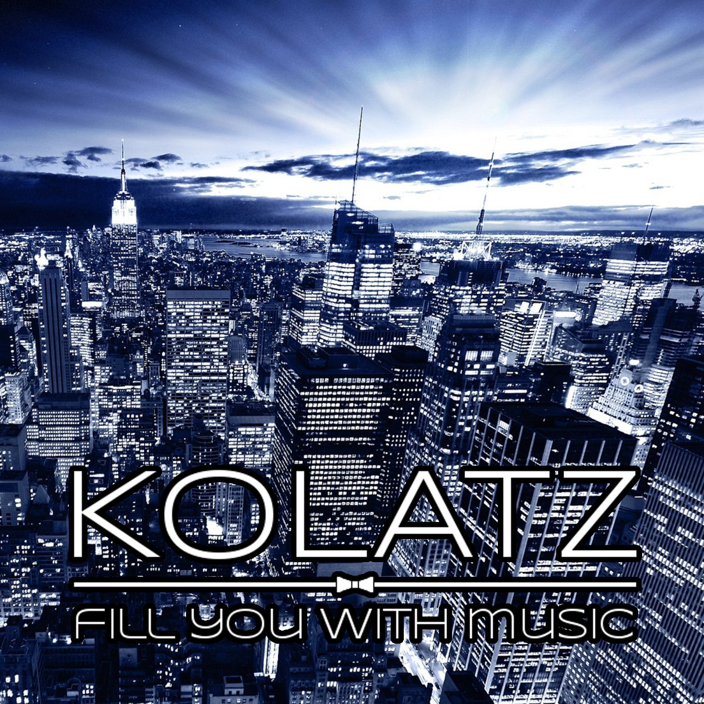 Kolatz - Fill you with music